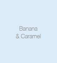 Banana and Caramel